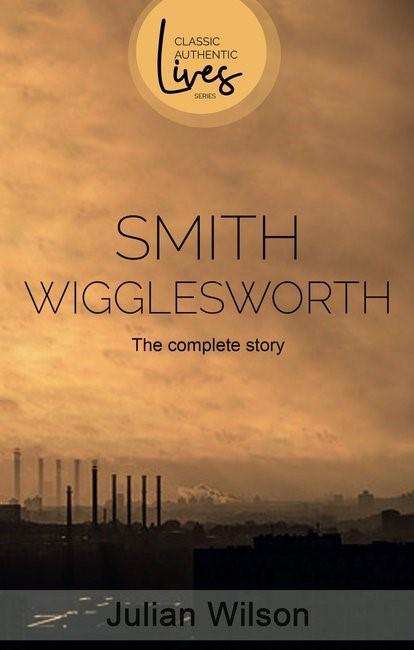 Smith Wigglesworth (Paperback)