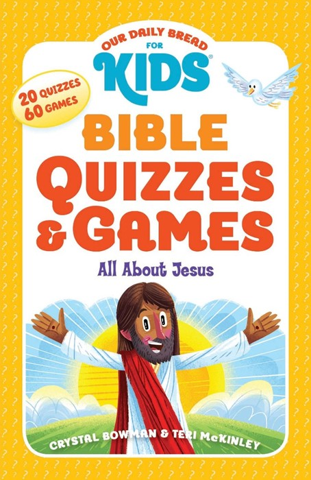 Our Daily Bread for Kids Bible Quizzes and Games (Paperback)