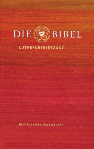 Die Bibel: Lutherbibel Revidiert 2017 (Hard Cover)