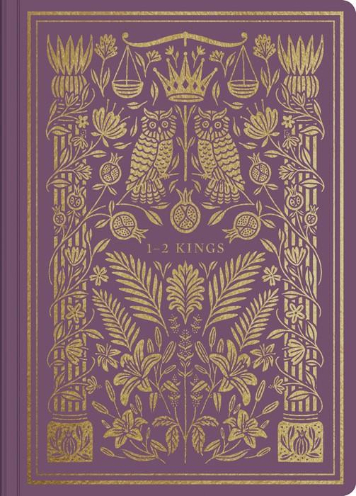 ESV Illuminated Scripture Journal: 1–2 Kings (Paperback)