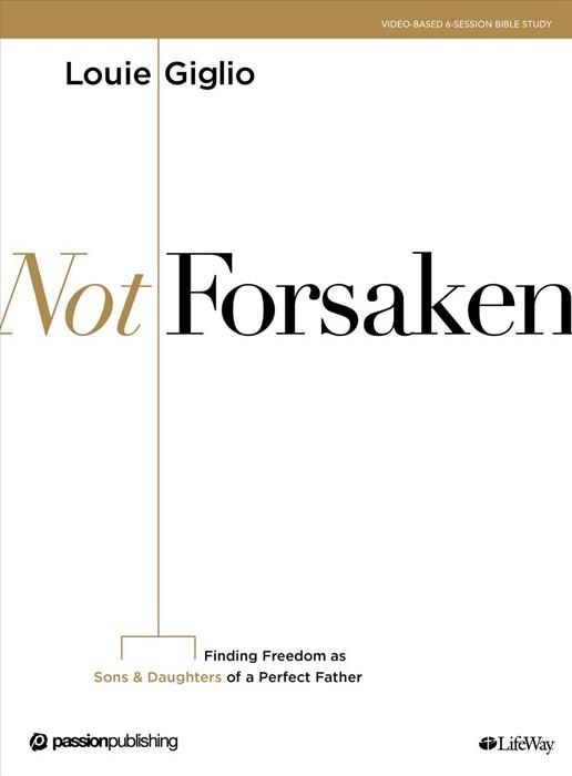 Not Forsaken Bible Study Book (Paperback)
