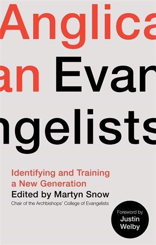 Anglican Evangelists (Paperback)