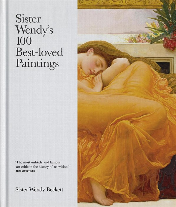 Sister Wendy's 100 Best-Loved Paintings (Hard Cover)