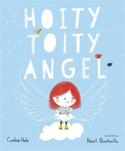 The Hoity-Toity Angel (Paperback)