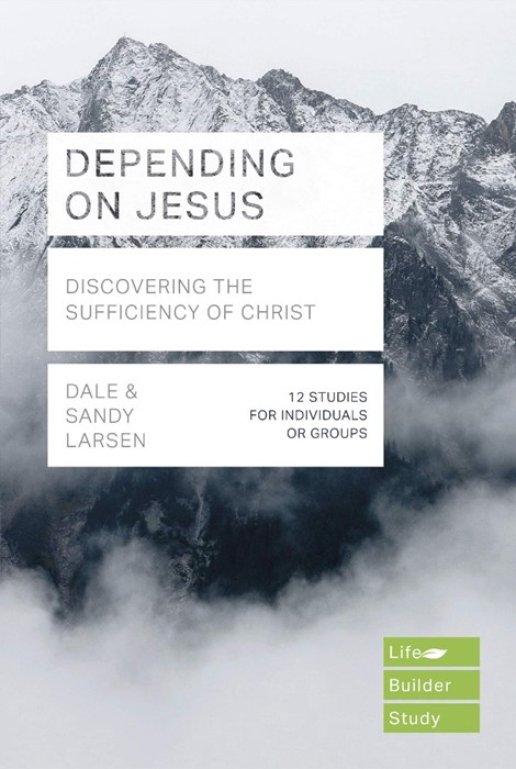 LifeBuilder: Depending on Jesus (Paperback)