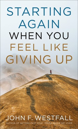 Starting Again When You Feel Like Giving Up (Paperback)