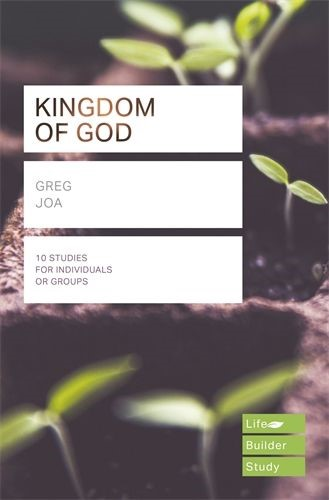 LifeBuilder: The Kingdom of God (Paperback)
