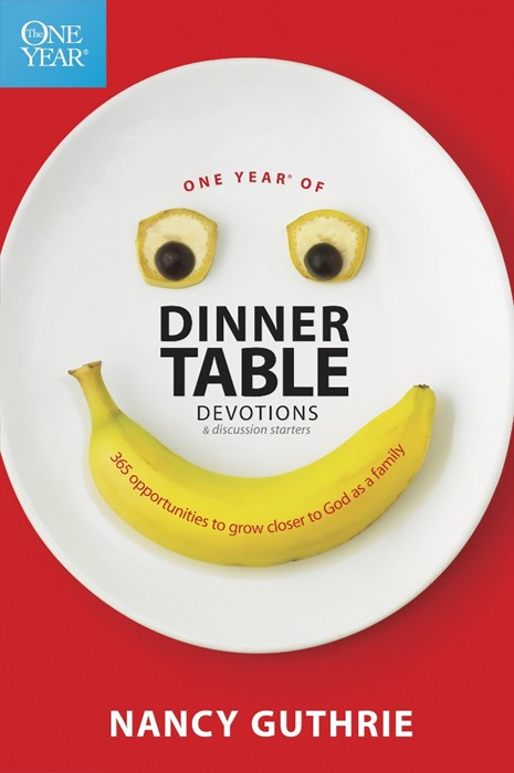 One Year Of Dinner Table Devotions And Discussion Starters (Paperback)