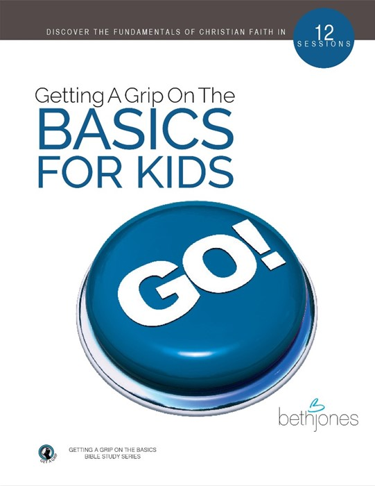 Getting A Grip on the Basics for Kids (Paperback)
