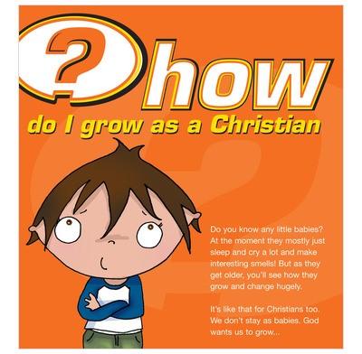 How Do I Grow as a Christian? (Pamphlet)