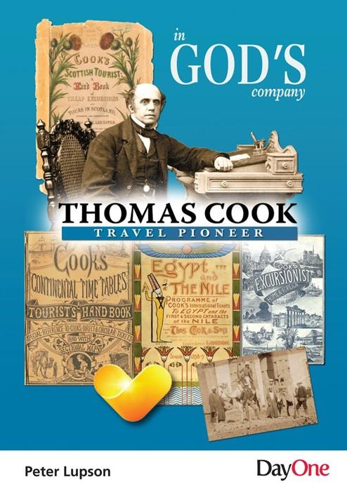 Thomas Cook: Travel Pioneer (Paperback)