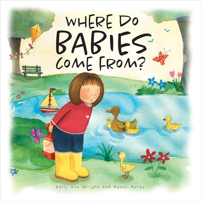 Where Do Babies Come From? (Hard Cover)