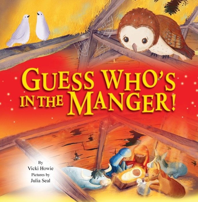 Guess Who's in the Manger (Hard Cover)