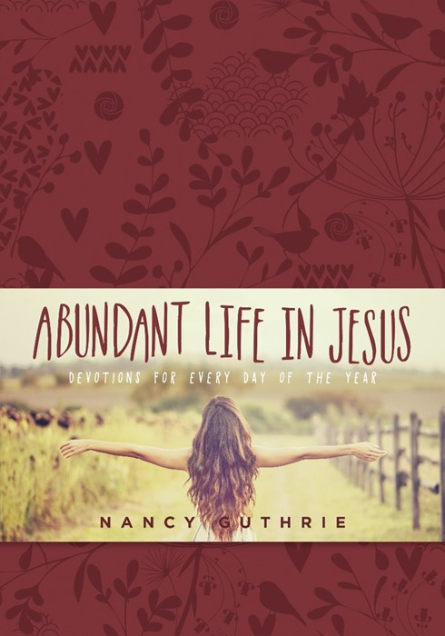 Abundant Life In Jesus (Imitation Leather)