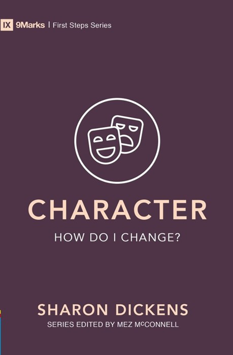 Character – How Do I Change? (Paperback)