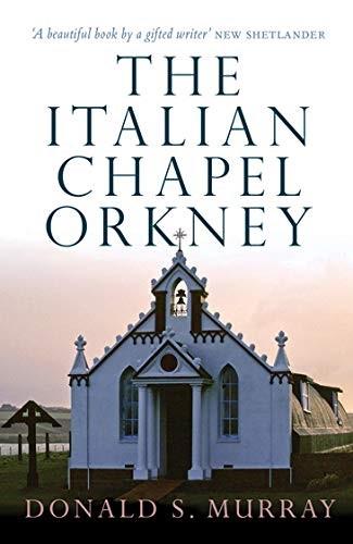 The Italian Chapel - Orkney (Paperback)