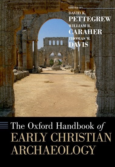 The Oxford Handbook of Early Christian Archaeology (Hard Cover)