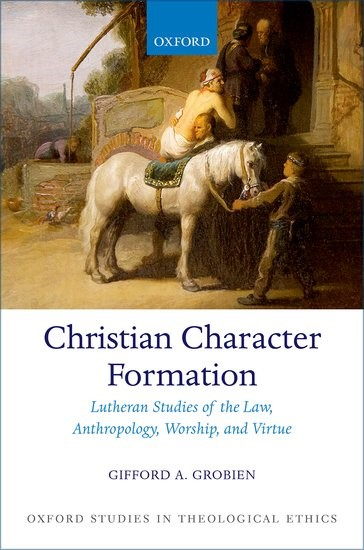 Christian Character Formation (Hard Cover)