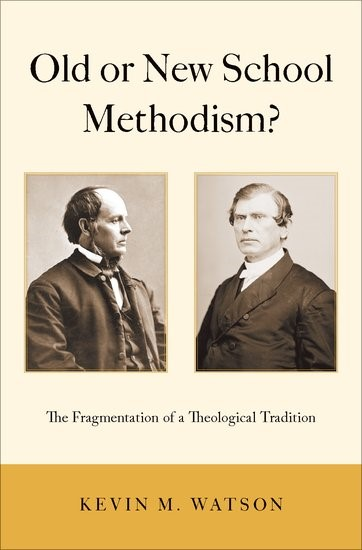 Old or New School Methodism? (Hard Cover)