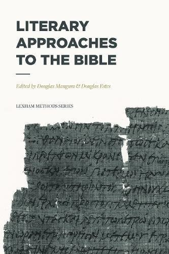 Literary Approaches to the Bible (Paperback)