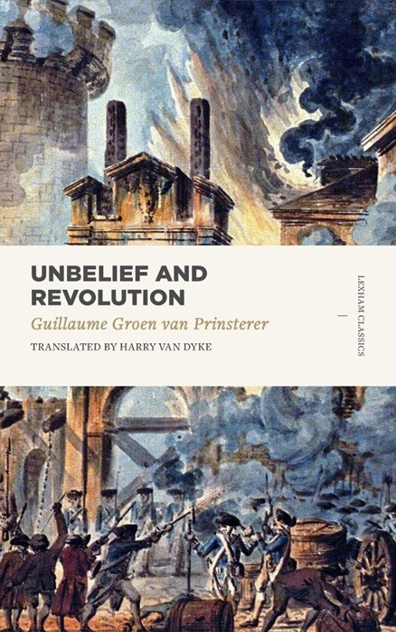 Unbelief and Revolution (Paperback)