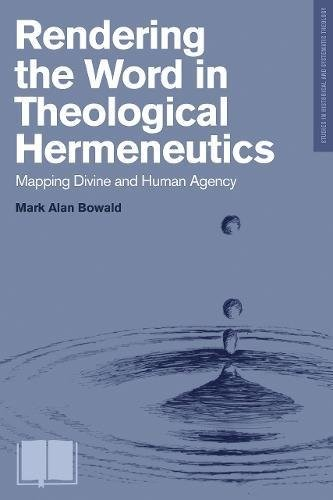 Rendering the Word in Theological Hermeneutics (Paperback)