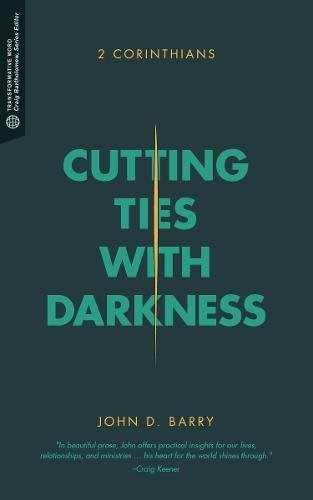 Cutting Ties with Darkness (Paperback)