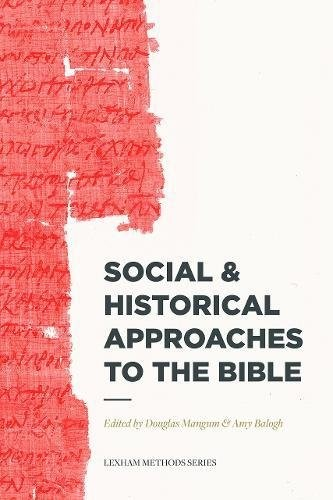 Social and Historical Approaches to the Bible (Paperback)