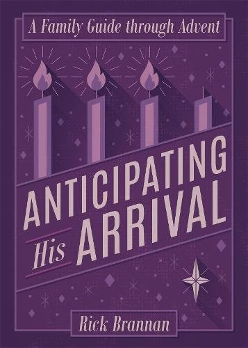 Anticipating His Arrival (Paperback)