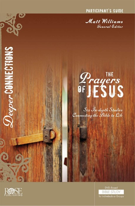 The Prayers of Jesus Participant Guide (Paperback)