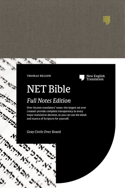NET Bible, Full Notes Edition, Gray, Comfort Print (Cloth-Bound)