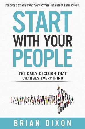 Start with Your People (Paperback)