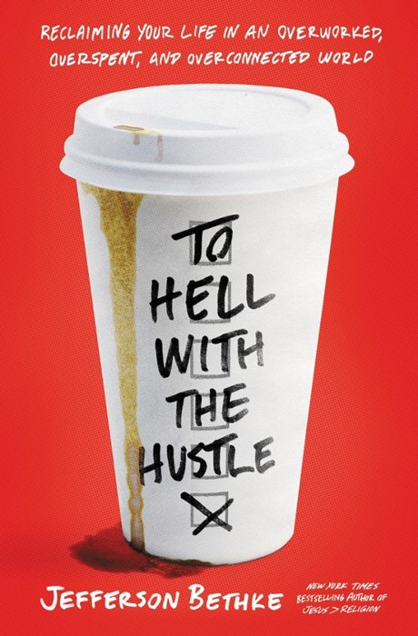 To Hell with the Hustle (Paperback)