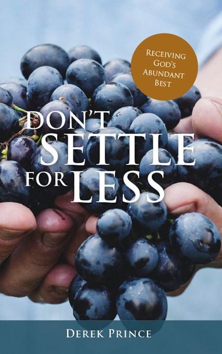 Don't Settle for Less (Paperback)