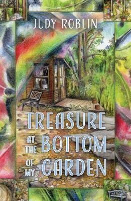 Treasure at the Bottom of My Garden (Paperback)