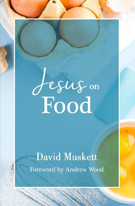 Jesus on Food (Paperback)