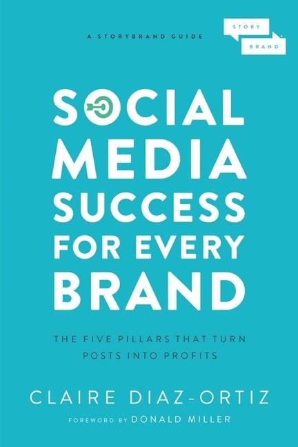 Social Media Success for Every Brand (Paperback)