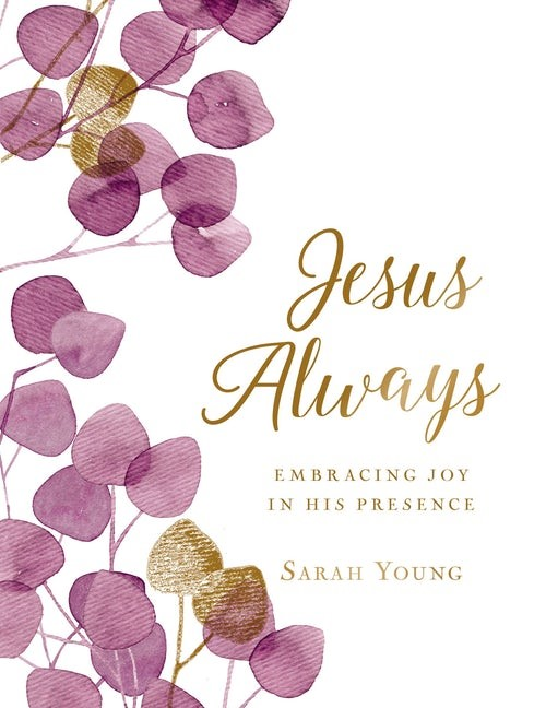 Jesus Always, Botanical Cover (Large Text) (Hard Cover)