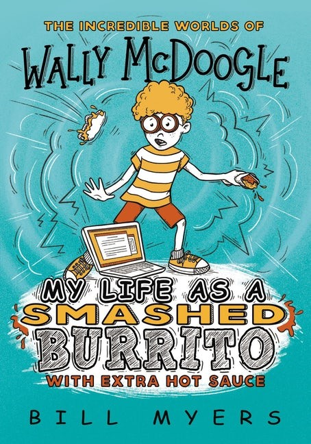 My Life as a Smashed Burrito with Extra Hot Sauce (Paperback)
