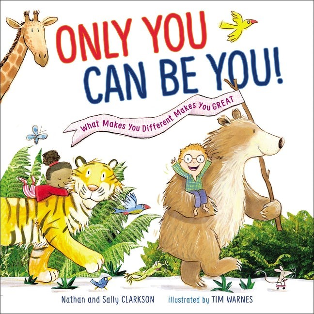 Only You Can Be You! (Hard Cover)