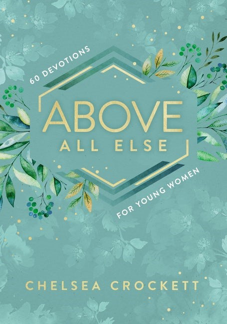 Above All Else (Hard Cover)