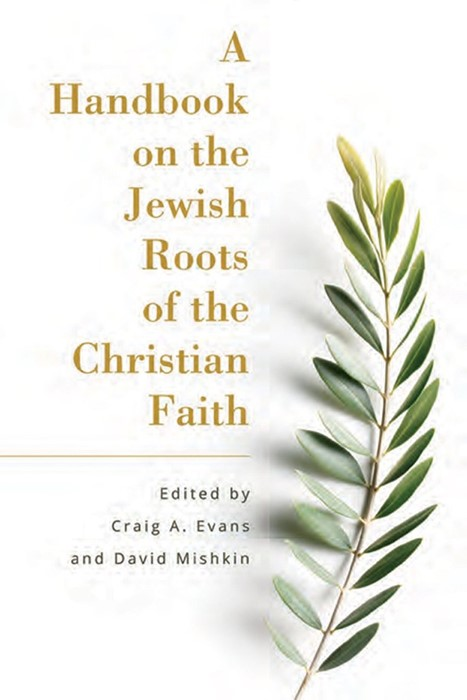 Handbook on the Jewish Roots of the Christian Faith, A (Paperback)