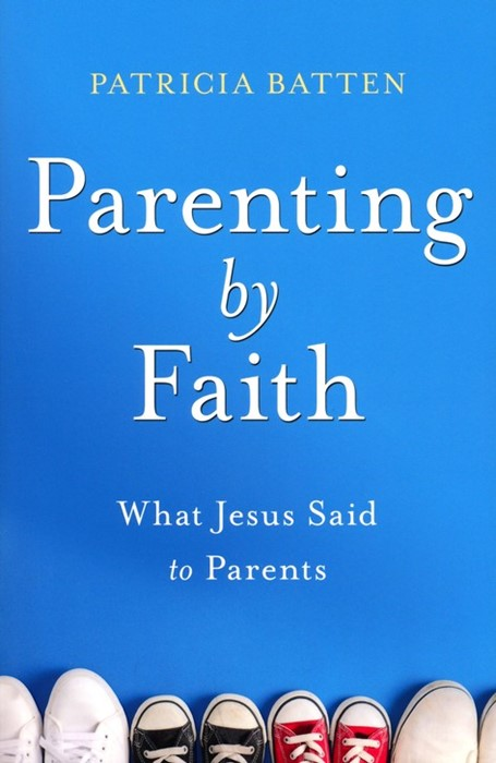 Parenting by Faith (Paperback)