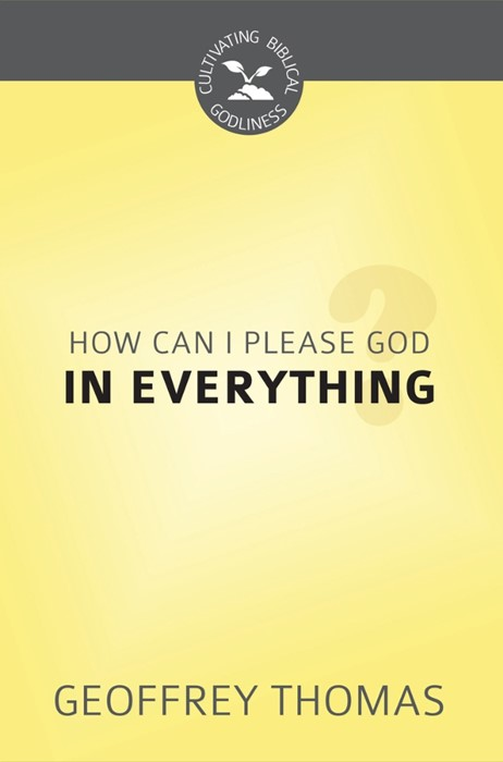 How Can I Please God in Everything (Paperback)