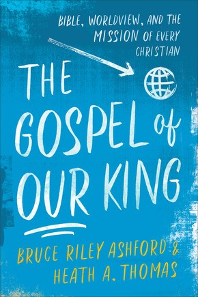 The Gospel of Our King (Paperback)