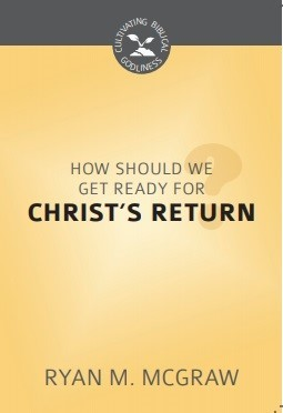 How Should We Get Ready for Christ's Return? (Paperback)