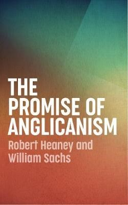 The Promise of Anglicanism (Paperback)
