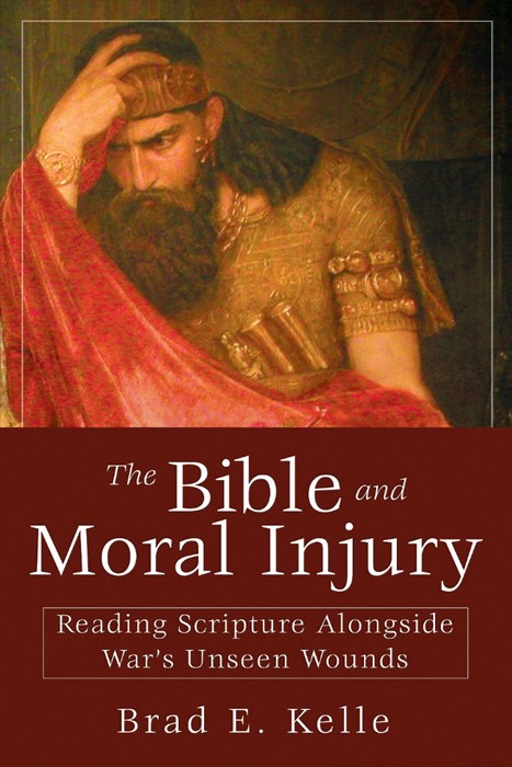 The Bible and Moral Injury (Paperback)