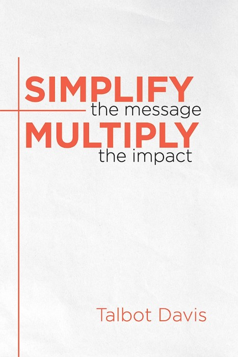 Simplify the Message (Paperback)