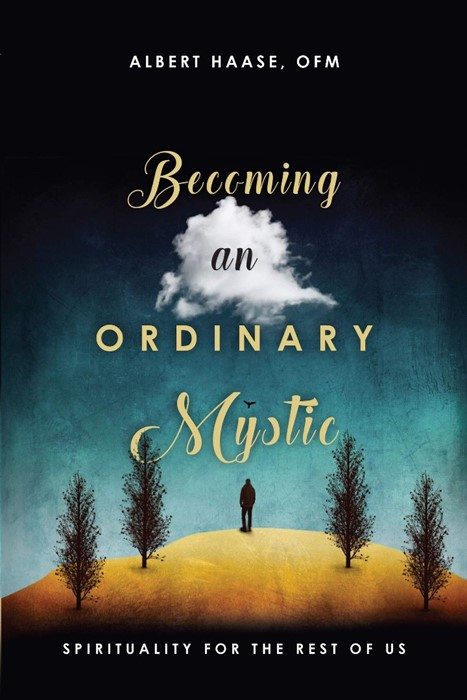 Becoming an Ordinary Mystic (Paperback)